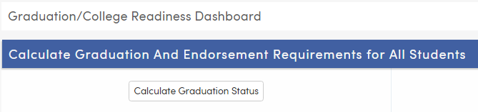 Calculate Graduation Status buttons-Texas