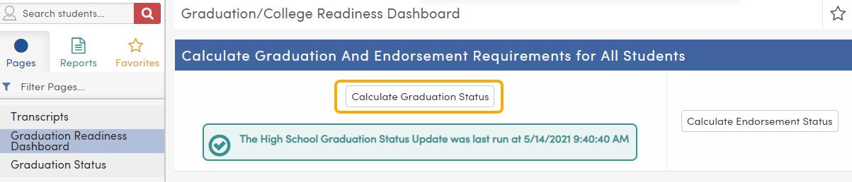 Graduation / College Readiness Dashboard - Calculate Graduation Status button - TX