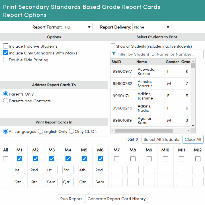 Print Secondary Standards Based Grade Report Cards Report Options