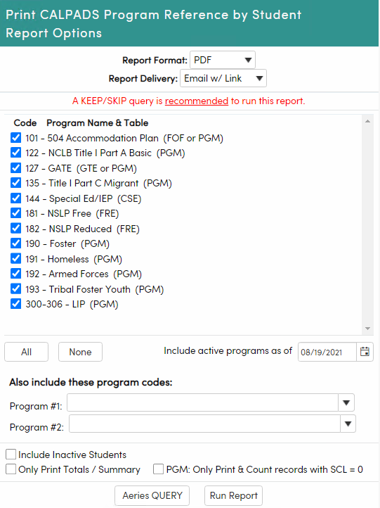 View of Print CALPADS Program Reference by Student Report Options