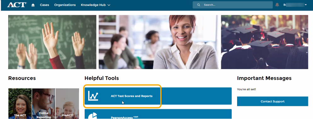 ACT Site - Select the ACT Test Scores and Reports button
