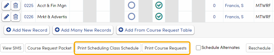 Print Scheduling Class Schedule and Course Requests buttons to print reports