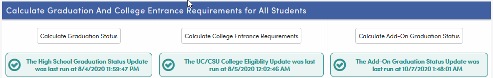 Calculate Graduation Status buttons-California