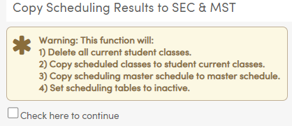 Copy Scheduling Results to SEC & MST warning message
