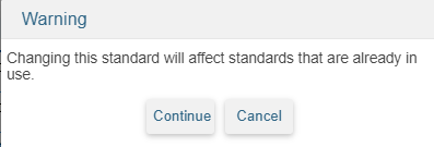 Standard Based Report Card Templates - Warning when editing a standard