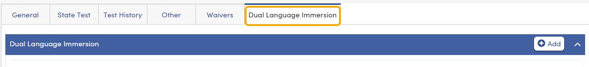 Language Assessment - Dual Language Immersion tab