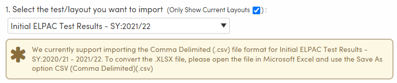 Import Test Results - IELPAC convert to CSV information box