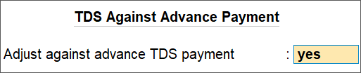 TDS Against Advance Payment Screen for Purchase Higher Than The Advance