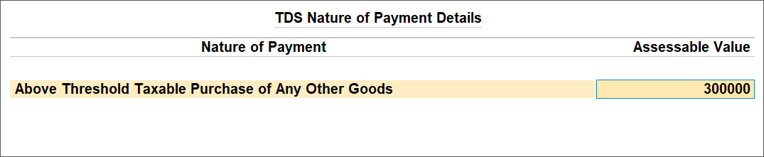 TDS Nature of Payment Details Screen For Purchase Higher Than The Advance