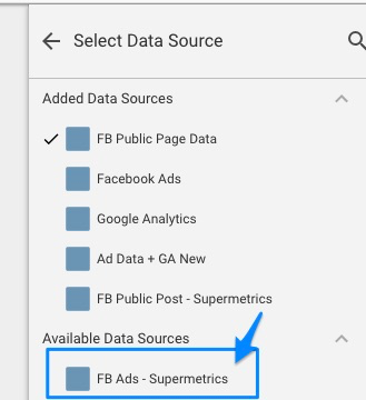 "Blue arrow pointing to new ""FB Ads - Supermetrics"" data source in the selection menu"