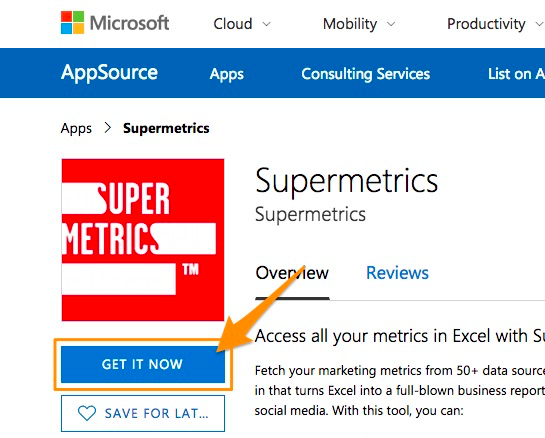 "Orange arrow pointing to the blue ""GET IT NOW"" button for starting the installation process for Supermetrics for Excel"