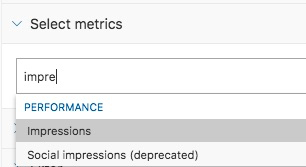 "Example showing the string ""impre"" typed into the box to find the ""Impressions"" metric in the list"