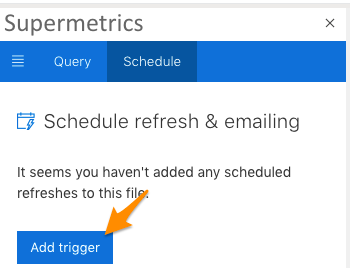 "Orange arrow points to the blue ""add trigger"" button under the Schedule tab to start the setup process"