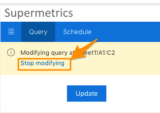 "Orange arrow points to blue link text to ""Stop modifying"" which will exit the query editing mode."