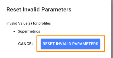 "Orange box highlighting the ""Reset invalid parameters"" button to clear the error."