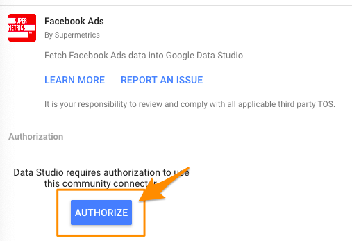 "Orange arrow pointing to first ""AUTHORIZE"" button to give Data Studio permissions"