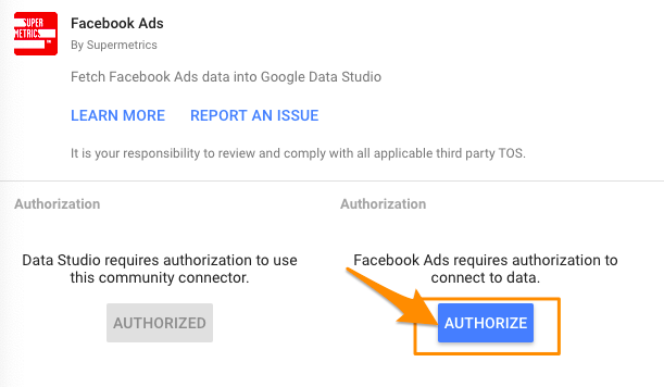 "Orange arrow pointing to second blue ""AUTHORIZE"" button to authenticate to the data source itself (Facebook Ads in this case)"