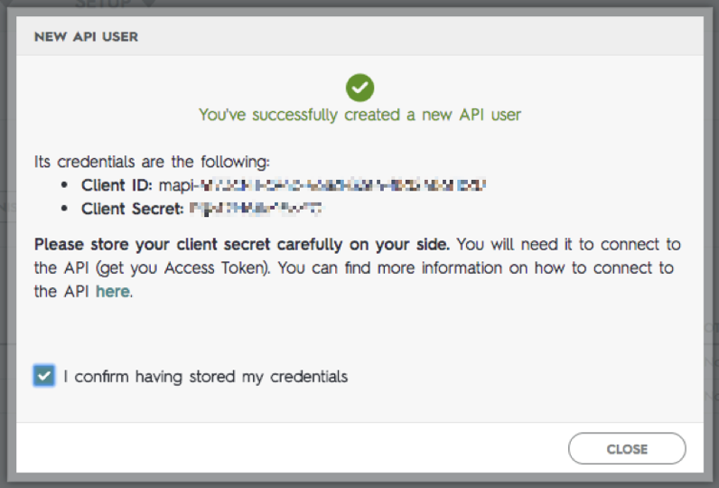 Example confirmation message that contains the Client ID and Client Secret.