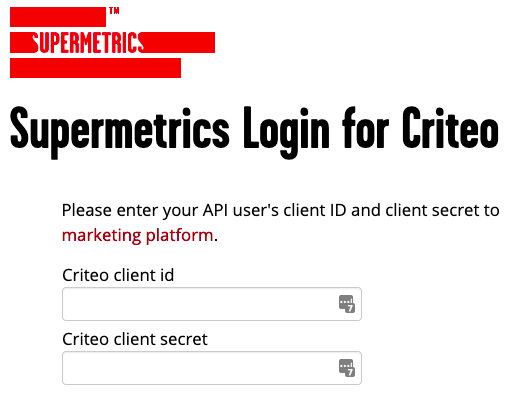 Example login for Supermetrics Criteo connector.