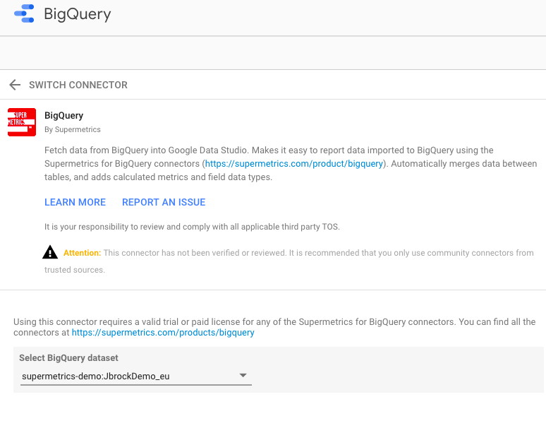 Main configuration page for the Supermetrics BigQuery connector for Data Studio