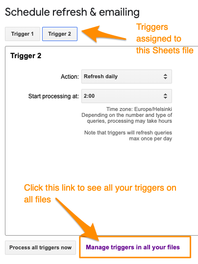 "Example screenshot of the ""Schedule refresh & emailing"" dialog, with orange arrows pointing to Trigger tabs at the top for the ones on this file and another pointing to the link to ""Manage triggers in all your files""."