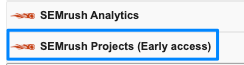 "Blue box highlights the data source ""SEMrush Projects (Early access)"" with SEMrush logo, red circle with red flames trailing off it to the left"