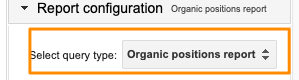 "Orange box highlights the ""Select query type:"" option, Organic positions report, to get the tracking data for organic keywords"