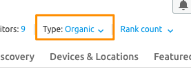 "Orange box highlights the ""Type: Organic"" option in the SEMrush UI"