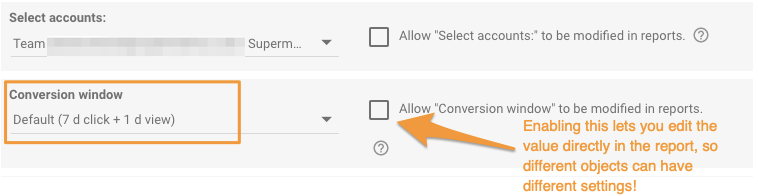 """Orange box highlights the """"Conversion window"""" setting, as well as showing the optional element to allow this to be selected in the report directly."""