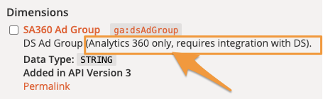"""Orange arrow points to text """"Analytics 360 only, requires integration with DS"""" which is a requirement for the SA360 Ad Group field"""