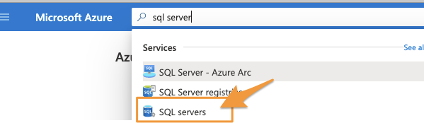 """User is searching """"sql server"""" in the Microsoft Azure search bar, with """"SQL servers"""" option highlighted"""