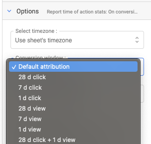 """Drop-down of the """"Conversion window"""" setting in Google Sheets for the Facebook Ads data source. The value Default attribution is highlighted in blue to show it is selected"""