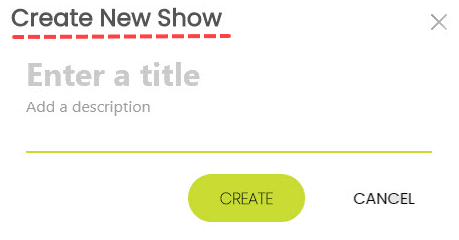 SHOWS - Create New Show