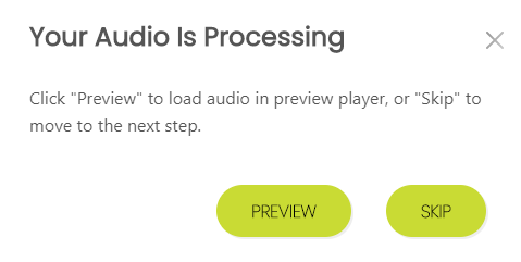 Your Audio is Processing