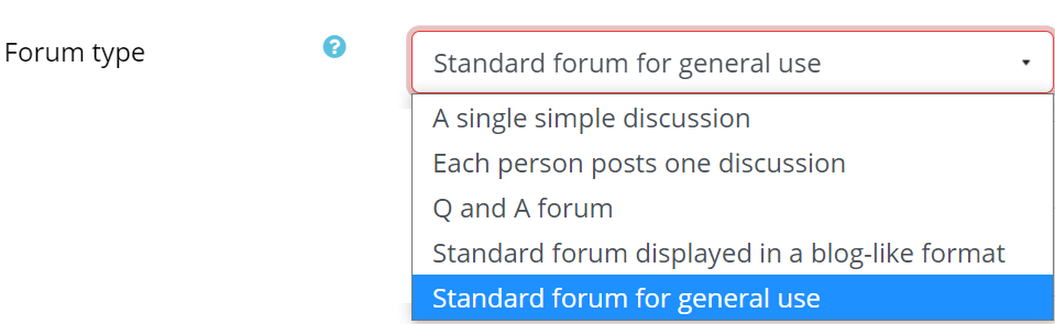 The forum types are A single simple discussion, each person posts one discussion, Q and A forum, Standard forum displayed in a blog-like format, and Standard forum for general use.