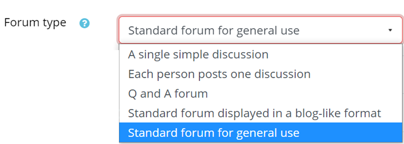 The forum types are A single simple discussion, each person posts one discussion, Q and A forum, Standard forum displayed in a blog-like format, and standard forum for general use