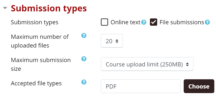 Submission types are online text or file submissions. Maximum number of uploaded files is default at 20. Maximum submission size is default at 250 MB. Accepted file types is recommended to use PDF.