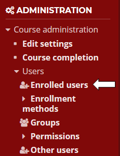 Click on Users and click Enrolled users in the Administration block.