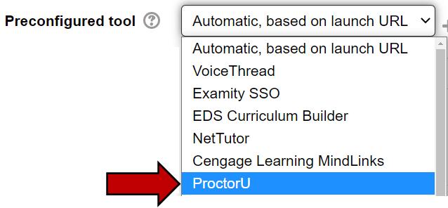 Preconfigured tool dropdown menu contains ProctorU as an option
