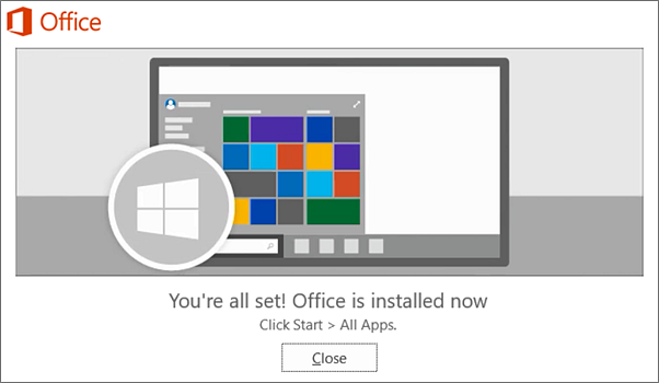 Office is installed now. Select Close