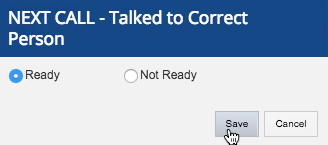 You can also select ready to continue calling, or not ready if you are done making calls.