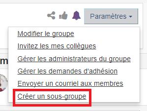 l'option créer un sous-groupe sous le menu paramètres