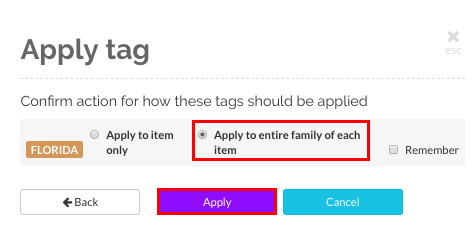 Choose the 'Apply to entire family of each item' option and click on the 'Apply' butoon