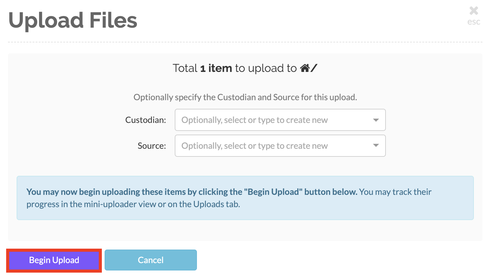 Click on the 'begin upload' button
