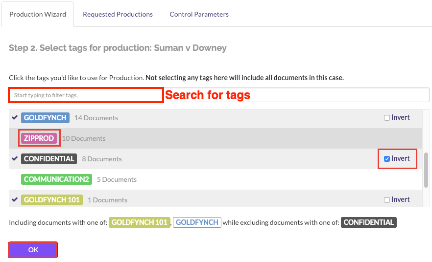 Choose tags for productions to be included. Invert tags whose files you want excluded