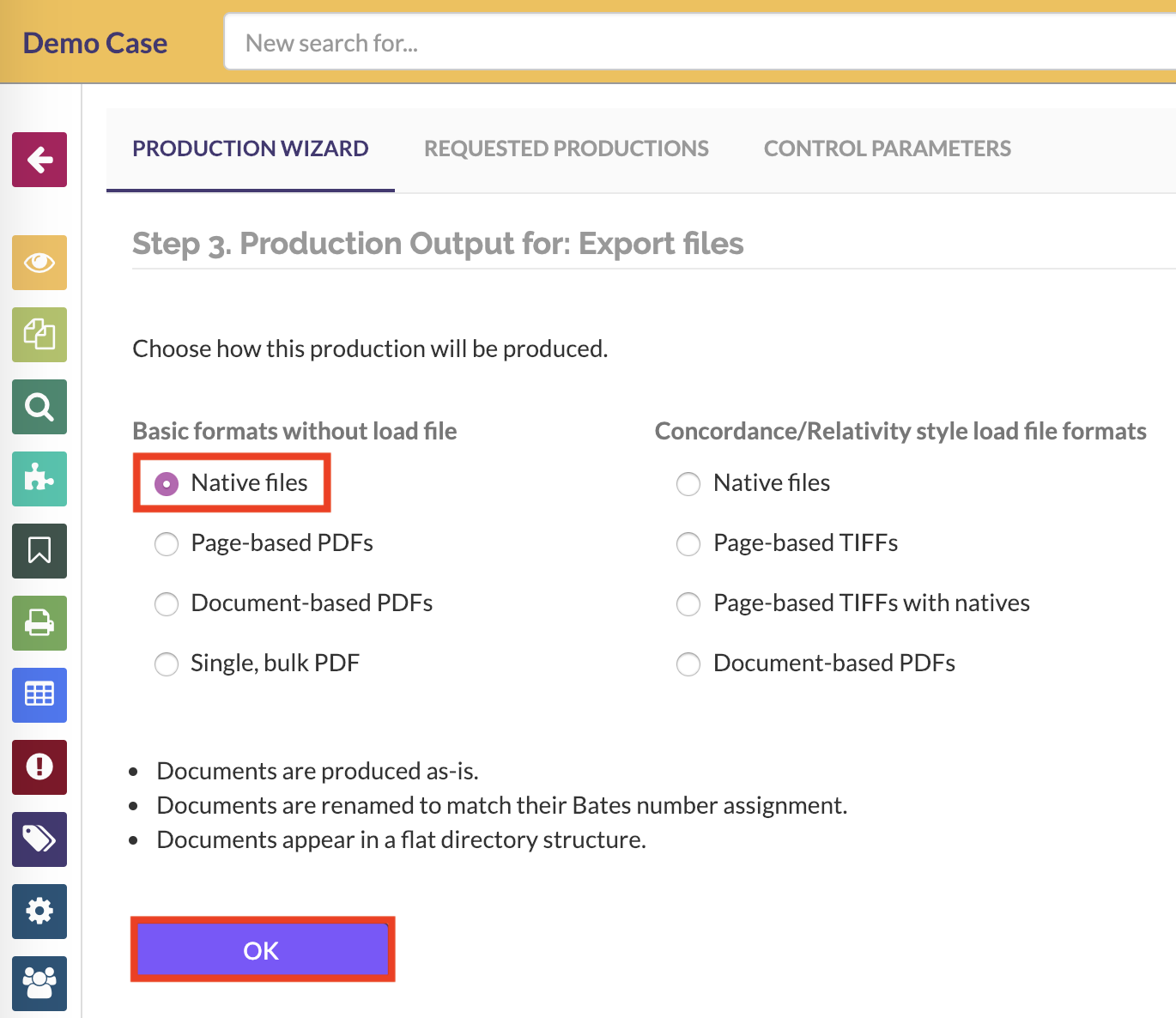 Select a native option to produce your files in their native formats