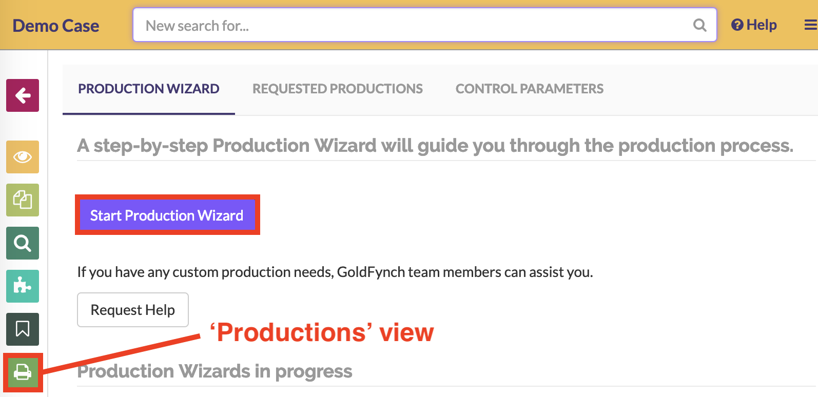 Go to the production view and click on the Start Production Wizard button