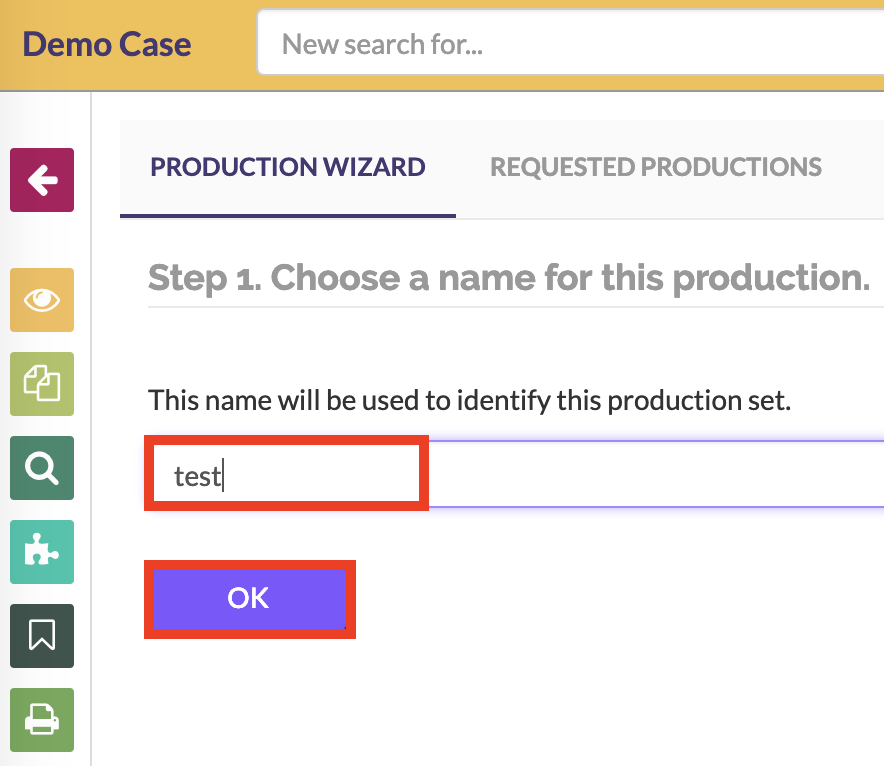 Name your production and click on the OK button