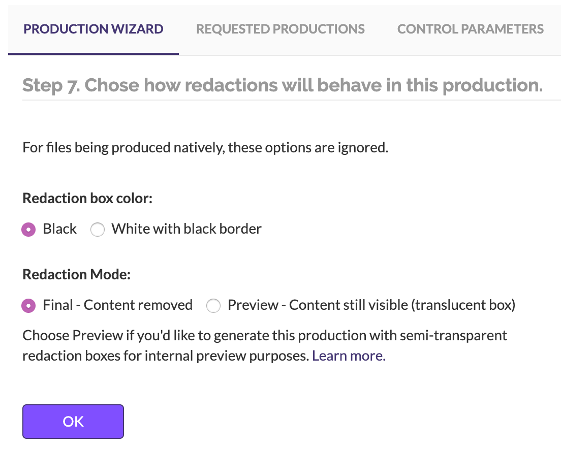 Select the formatting you want for the redactions in your production