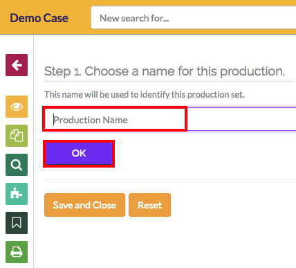 type your chosen production name in the box. and click OK